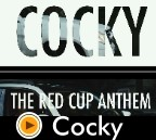 Cocky - Red Cup Anthem