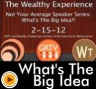 Not Your Average Speaker Series: What's The Big Idea?