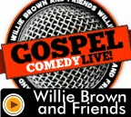 Willie Brown & Friends | Clean Comedy