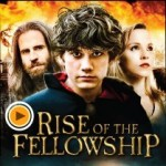 Rise of the Fellowship Film
