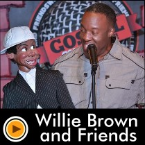 Willie Brown & Friends   Comedy