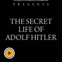 Secret_Life_Adolf_Hitler