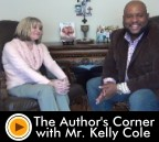 The Author's Corner With Mr. Kelly Cole