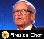 Fireside Chat – Tom Brokaw